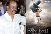 Latest Movie reviews in Telugu, Telugu Movies Updates, rajini fans against baahubali, Baahubali records