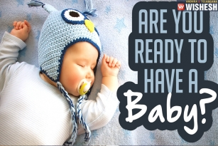 The Five Signs That You Are Ready To Have A Baby