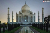 Taj Mahal access, Taj Mahal latest, taj mahal to be open for tourists during nights, Tourism