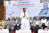 KCR updates, Telangana, kcr to take advice from retired cops and spiritual gurus, Education